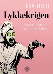 Lykkekrigen (ebok) av Eva Tryti