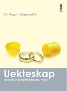 Uekteskap (ebok) av Pål Vegard Hagesæther