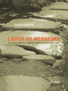 Lærer og menneske (ebok) av Sturla Sagberg