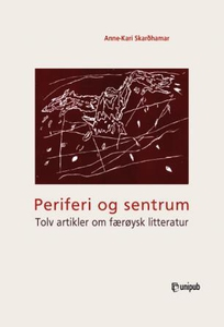 Periferi og sentrum (ebok) av Anne-Kari Skard