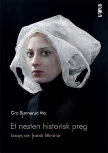 Et nesten historisk preg (ebok) av Gro Bjørne