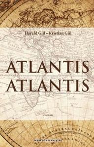 Atlantis Atlantis (ebok) av Kristian Giil, Ha