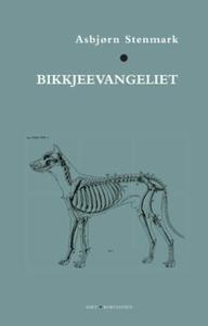 Bikkjeevangeliet (ebok) av Asbjørn Stenmark