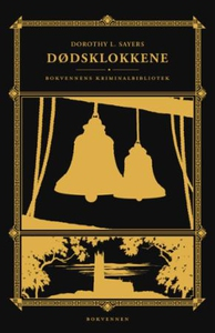 Dødsklokkene (ebok) av Dorothy L. Sayers