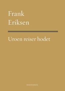 Uroen reiser hodet (ebok) av Frank Eriksen