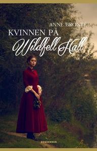 Kvinnen på Wildfell Hall (ebok) av Anne Bront