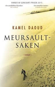 Meursault-saken (ebok) av Kamel Daoud