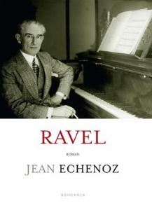 Ravel (ebok) av Jean Echenoz