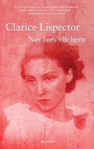 Nær livets ville hjerte (ebok) av Clarice Lis