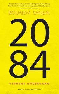 2084 (ebok) av Boualem Sansal