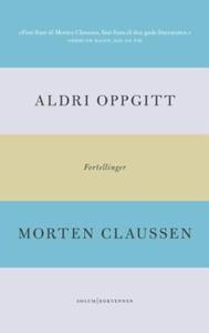 Aldri oppgitt (ebok) av Morten Claussen