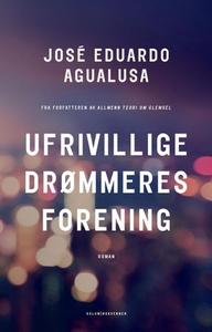 Ufrivillige drømmeres forening (ebok) av José