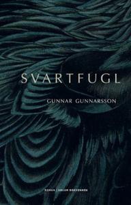 Svartfugl (ebok) av Gunnar Gunnarsson, Gunnar