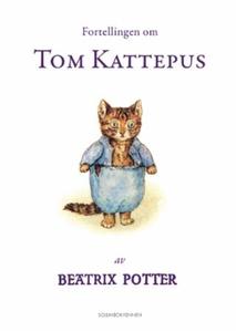 Fortellingen om Tom Kattepus (ebok) av Beatri