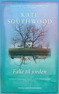 Falle til jorden (ebok) av Kate Southwood