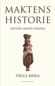 Maktens historie (ebok) av Truls Øhra