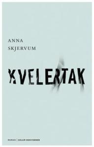 Kvelertak (ebok) av Anna Skjervum