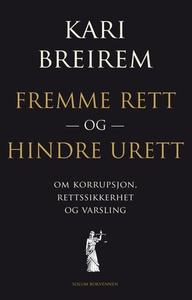 Fremme rett og hindre urett (ebok) av Kari Br