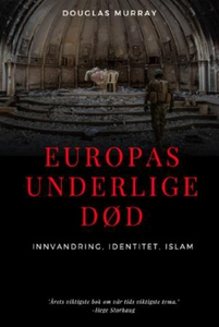 Europas underlige død (ebok) av Douglas Murra