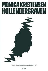 Hollendergraven (ebok) av Monica Kristensen
