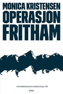 Operasjon Fritham (ebok) av Monica Kristensen