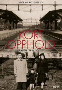 Kort opphold på veien fra Auschwitz (ebok) av