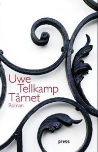 Tårnet (ebok) av Uwe Tellkamp