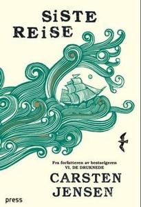 Siste reise (ebok) av Carsten Jensen