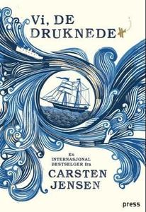 Vi, de druknede (ebok) av Carsten Jensen