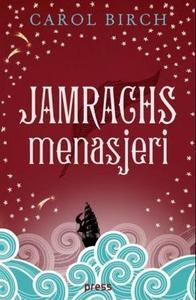 Jamrachs menasjeri (ebok) av Carol Birch
