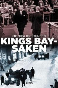Kings Bay-saken (ebok) av Monica Kristensen