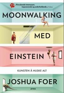 Moonwalking med Einstein (ebok) av Joshua Foe
