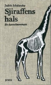 Sjiraffens hals (ebok) av Judith Schalansky