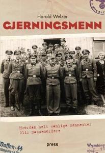 Gjerningsmenn (ebok) av Harald Welzer