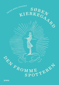 Søren Kierkegaard (ebok) av Trond Berg Erikse