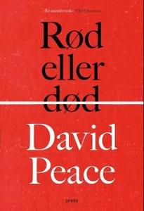 Rød eller død (ebok) av David Peace