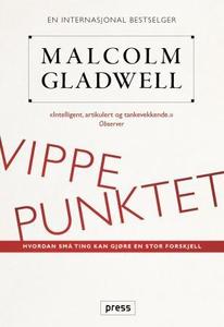 Vippepunktet (ebok) av Malcolm Gladwell