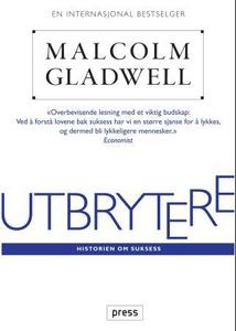 Utbrytere (ebok) av Malcolm Gladwell