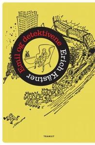 Emil og detektivene (ebok) av Erich Kästner