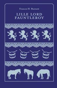 Lille lord Fauntleroy (ebok) av Frances H. Bu
