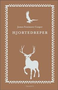 Hjortedreper (ebok) av James Fenimore Cooper