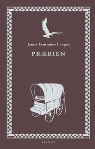 Prærien (ebok) av James Fenimore Cooper