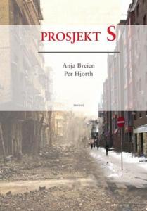 Prosjekt S (ebok) av Anja Breien, Per Hjorth