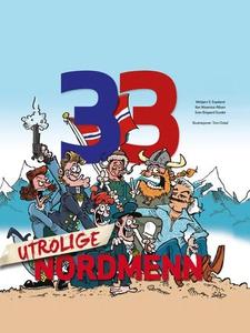 33 utrolige nordmenn (ebok) av Webjørn S. Esp