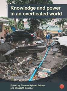 Knowledge and power in an overheated world (e