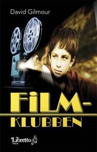 Filmklubben (ebok) av David Gilmour