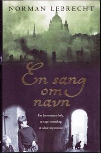 En sang om navn (ebok) av Norman Lebrecht