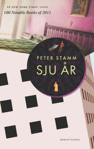 Sju år (ebok) av Peter Stamm