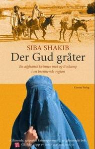 Der Gud gråter (ebok) av Siba Shakib