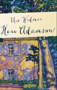 Herr Adamson (ebok) av Urs Widmer